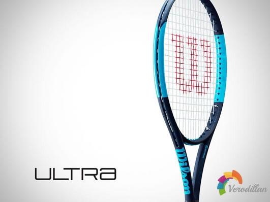 一触即发-Wilson Ultra系列网球拍简析