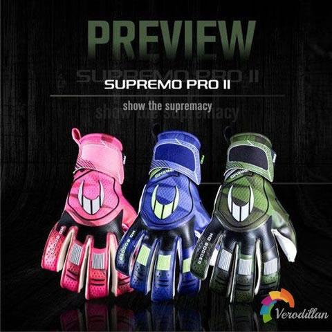 轻量化佩戴体验:HO Supremo Pro II门将手套发布简评