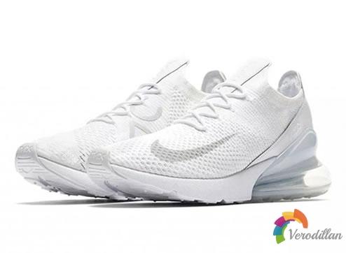 Nike Air Max 270 Flyknit推出最新配色Triple White
